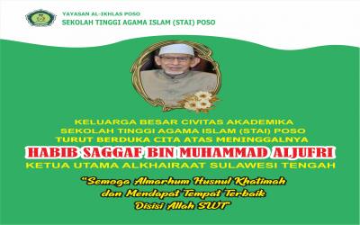 Keluarga Besar Civitas Akademika Sekolah Tinggi Agama Islam (STAI) Poso Menyampaikan Belasungkawa Atas Wafatnya Habib Saggaf Aljufri